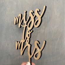 "Load image into Gallery viewer, Miss to Mrs Cake Topper, 5""W"