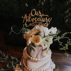 "Our Adventure Continues Cake Topper, 6""W"