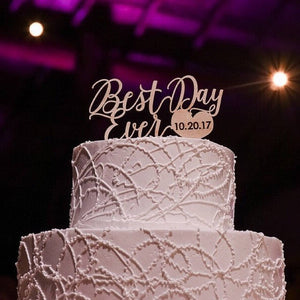 "Best Day Ever Cake Topper with Date, 6""W"