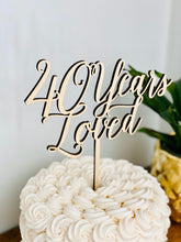 "Load image into Gallery viewer, 40 Years Loved Cake Topper, 7""W"