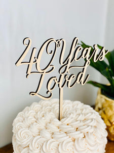 "40 Years Loved Cake Topper, 7""W"
