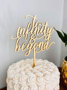 To Infinity & Beyond Cake Topper