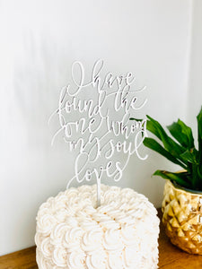 "I have found the one whom my soul loves Cake Topper 5""W"