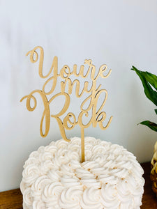 "You're My Rock Cake Topper, 5""W"