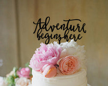 "Load image into Gallery viewer, Adventure Begins Here Cake Topper, 6""W"