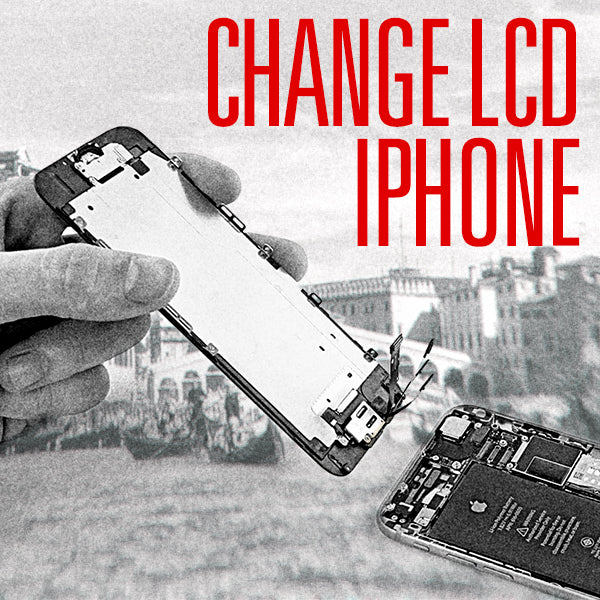 Change LCD Iphone