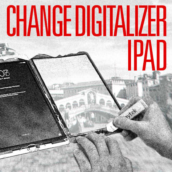 Change Digitizer iPad