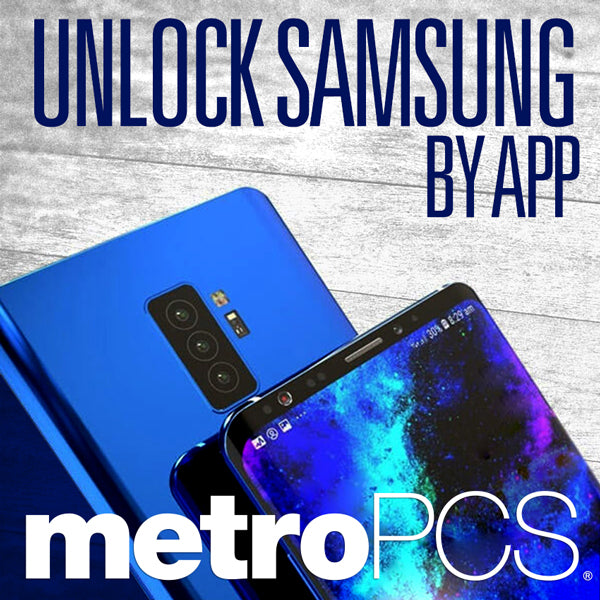 Unlock Samsung MetroPCS by APP