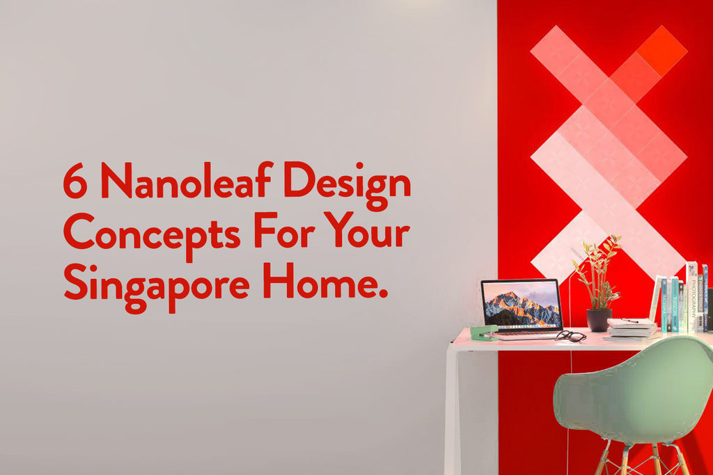 6 Nanoleaf Design Concepts For Your Singapore Home