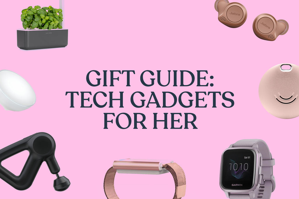 Tech Gadgets For Her