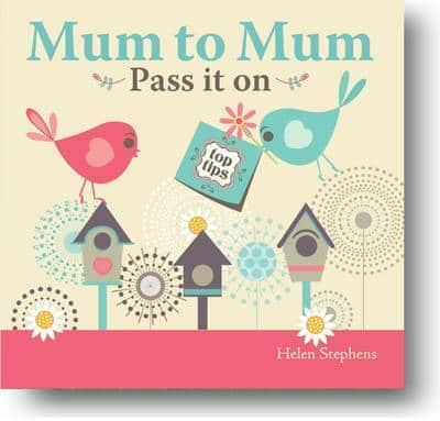 Mum to Mum Pass It On Book