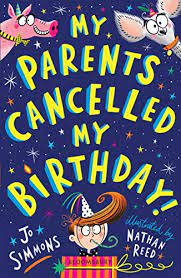 My Parents Cancelled My Birthday Storybook