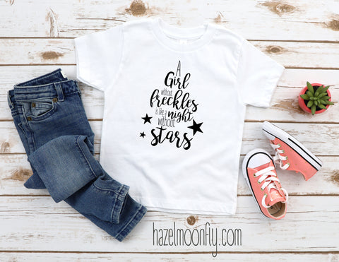 A Girl Without Freckles is Like a Night Without Stars Youth Short Sleeve T-Shirt