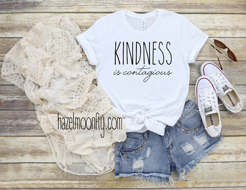 Kindness is Contagious Women's T-Shirt Available in 5 Colors