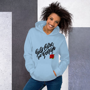 Unisex Hoodie Self Care Isn't Selfish