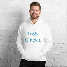 Load image into Gallery viewer, Unisex Hoodie Less Is More