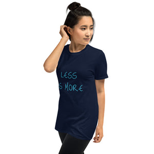 Women's T-Shirt Less is More