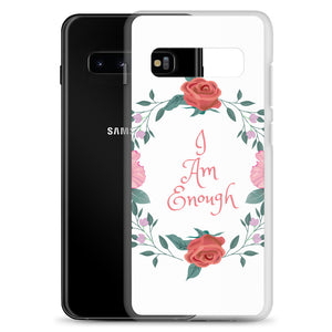 Samsung Phone Case I am Enough