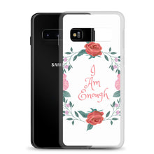 Load image into Gallery viewer, Samsung Phone Case I am Enough