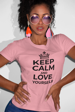 Load image into Gallery viewer, Women's t-shirt Keep Calm and Love Yourself