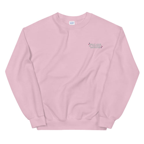 Self Love is The Best Medicine Embroidered Sweatshirt