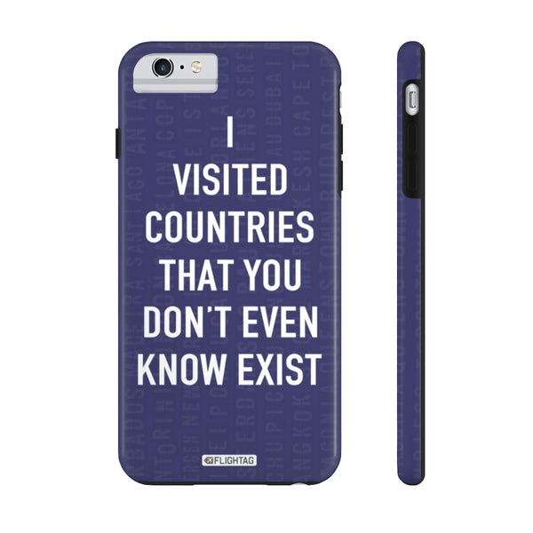 I Visited Countries iPhone And Galaxy Phone Cases - Tough Case