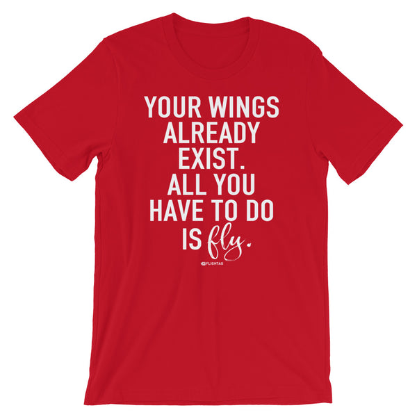 Your Wings Already Exist Inspirational T-Shirt red Travel Design T Shirt And Printed Hoodies Vacation Sweatshirt One Gift Airportag Iconspeak Aviation Shop Travlshop Wanderlust PilotMall JetSeam Aviator Gear Travel Notes Wild Blue
