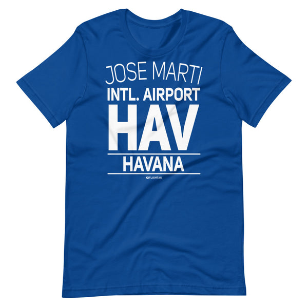 Jose Marti International Airport Havana HAV IATA Code T-Shirt royal blue And Printed Hoodies Vacation Sweatshirt One Gift Airportag Iconspeak Travlshop Wanderlust PilotMall JetSeam Aviator Gear Travel Notes Wild Blue MyPilotStore Sportys Spreadshirt aviationshirts theaviationstore flightstore pilotexpressions aviationlifeclothing jetstream bobspilotshop piloteyesstore skygeek sportys aviatorwebsite aircraft mechanicshirts siu aviation pilot aeroplane pilotshop aviationclothing24 flyawayapparel