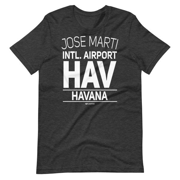 Jose Marti International Airport Havana HAV IATA Code T-Shirt grey heather And Printed Hoodies Vacation Sweatshirt One Gift Airportag Iconspeak Travlshop Wanderlust PilotMall JetSeam Aviator Gear Travel Notes Wild Blue MyPilotStore Sportys Spreadshirt aviationshirts theaviationstore flightstore pilotexpressions aviationlifeclothing jetstream bobspilotshop piloteyesstore skygeek sportys aviatorwebsite aircraft mechanicshirts siu aviation pilot aeroplane pilotshop aviationclothing24 flyawayapparel