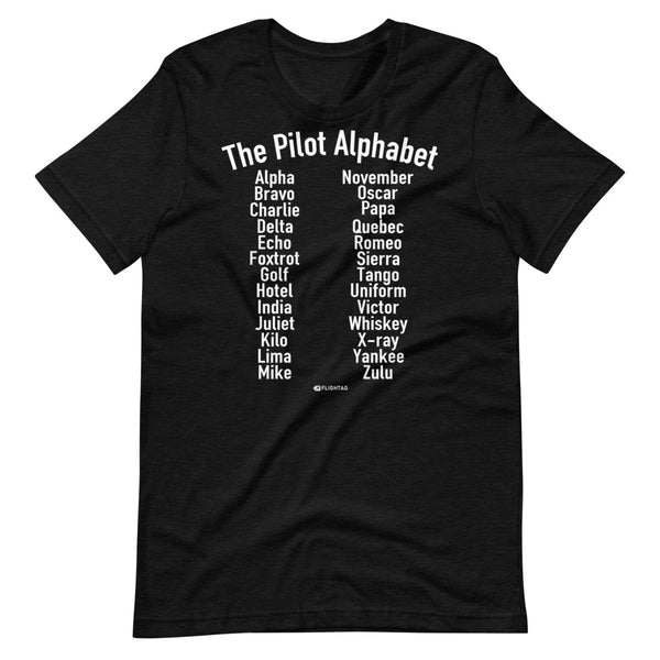 The Pilot Alphabet T-Shirt black heather And Printed Hoodies Vacation Sweatshirt One Gift Airportag Iconspeak Shop Travlshop Wanderlust PilotMall JetSeam Aviator Gear Travel Notes Wild Blue MyPilotStore Sportys Spreadshirt aviationshirts theaviationstore flightstore pilotexpressions aviationlifeclothing jetstream bobspilotshop piloteyesstore skygeek sportys aviatorwebsite aircraft mechanicshirts siu aviation pilot aeroplane pilotshop aviationclothing24 auburn flyawayapparel skysupplyusa