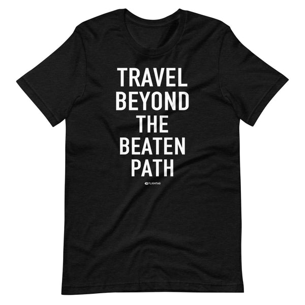 Travel Beyond The Beaten Path T-Shirt black asphalt Printed Hoodies Vacation Sweatshirt One Gift Airportag Iconspeak Travlshop Wanderlust PilotMall JetSeam Aviator Gear Travel Notes Wild Blue MyPilotStore Sportys Spreadshirt aviationshirts theaviationstore flightstore pilotexpressions aviationlifeclothing jetstream bobspilotshop piloteyesstore skygeek sportys aviatorwebsite aircraft mechanicshirts siu aviation pilot aeroplane pilotshop aviationclothing24 flyawayapparel aeromerch Piepieshopping etsy