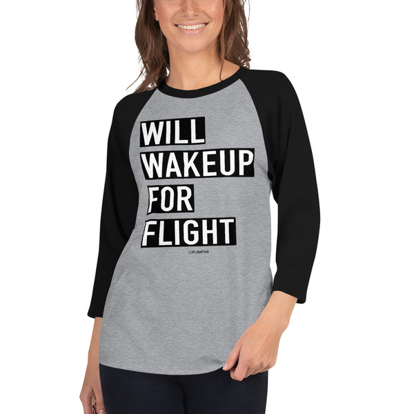 Will Wakeup For Flight - Women's Raglan T-Shirt heather grey and black Travel Design T Shirt And Printed Hoodies Vacation Sweatshirt One Gift Airportag Iconspeak Aviation Shop Travlshop Wanderlust PilotMall JetSeam Aviator Gear Travel Notes Wild Blue