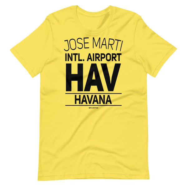Jose Marti International Airport Havana HAV IATA Code T-Shirt yellow And Printed Hoodies Vacation Sweatshirt One Gift Airportag Iconspeak Travlshop Wanderlust PilotMall JetSeam Aviator Gear Travel Notes Wild Blue MyPilotStore Sportys Spreadshirt aviationshirts theaviationstore flightstore pilotexpressions aviationlifeclothing jetstream bobspilotshop piloteyesstore skygeek sportys aviatorwebsite aircraft mechanicshirts siu aviation pilot aeroplane pilotshop aviationclothing24 flyawayapparel
