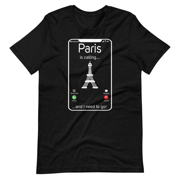 Paris Is Calling T-Shirt