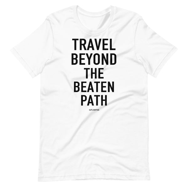 Travel Beyond The Beaten Path T-Shirt white Printed Hoodies Vacation Sweatshirt One Gift Airportag Iconspeak Travlshop Wanderlust PilotMall JetSeam Aviator Gear Travel Notes Wild Blue MyPilotStore Sportys Spreadshirt aviationshirts theaviationstore flightstore pilotexpressions aviationlifeclothing jetstream bobspilotshop piloteyesstore skygeek sportys aviatorwebsite aircraft mechanicshirts siu aviation pilot aeroplane pilotshop aviationclothing24 flyawayapparel aeromerch Piepieshopping etsy