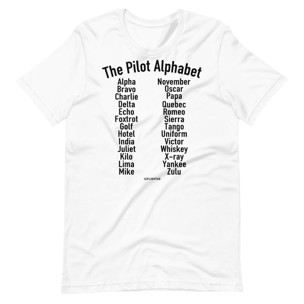 The Pilot Alphabet T-Shirt white And Printed Hoodies Vacation Sweatshirt One Gift Airportag Iconspeak Shop Travlshop Wanderlust PilotMall JetSeam Aviator Gear Travel Notes Wild Blue MyPilotStore Sportys Spreadshirt aviationshirts theaviationstore flightstore pilotexpressions aviationlifeclothing jetstream bobspilotshop piloteyesstore skygeek sportys aviatorwebsite aircraft mechanicshirts siu aviation pilot aeroplane pilotshop aviationclothing24 auburn flyawayapparel skysupplyusa