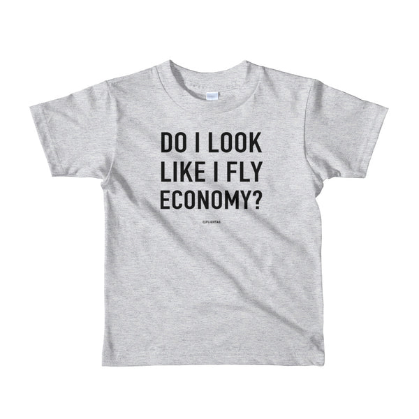 Do I look like I fly economy kids t shirt heather gray Travel Design T Shirt And Printed Hoodies Vacation Sweatshirt One Gift Airportag Iconspeak Aviation Shop Travlshop Wanderlust PilotMall JetSeam Aviator Gear Travel Notes Wild Blue