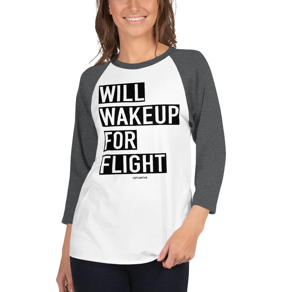 Will Wakeup For Flight - Women's Raglan T-Shirt white and heather charcoal Travel Design T Shirt And Printed Hoodies Vacation Sweatshirt One Gift Airportag Iconspeak Aviation Shop Travlshop Wanderlust PilotMall JetSeam Aviator Gear Travel Notes Wild Blue