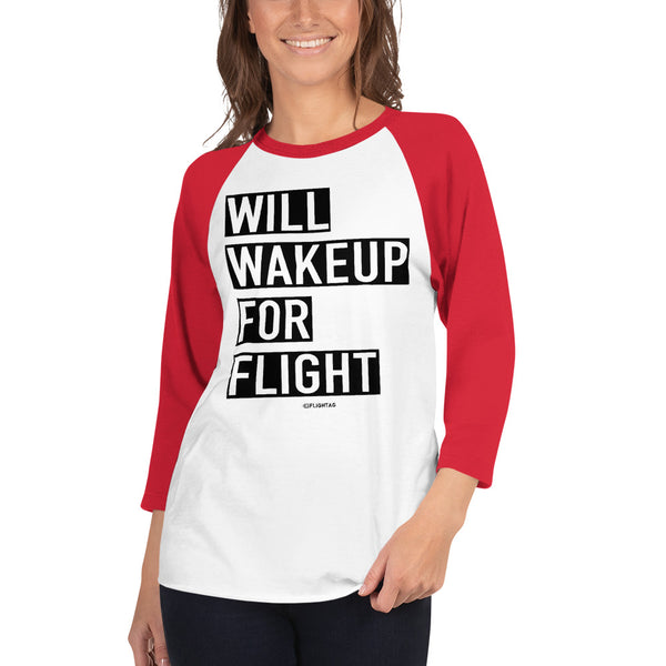 Will Wakeup For Flight - Women's Raglan T-Shirt white and red Travel Design T Shirt And Printed Hoodies Vacation Sweatshirt One Gift Airportag Iconspeak Aviation Shop Travlshop Wanderlust PilotMall JetSeam Aviator Gear Travel Notes Wild Blue