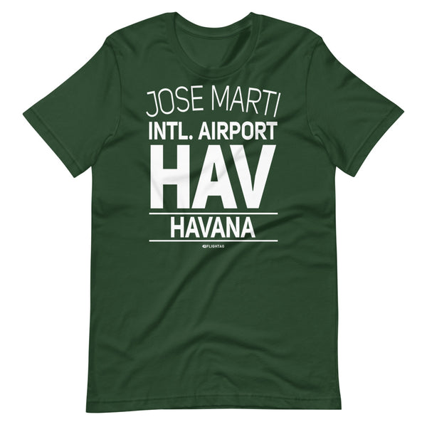 Jose Marti International Airport Havana HAV IATA Code T-Shirt green And Printed Hoodies Vacation Sweatshirt One Gift Airportag Iconspeak Travlshop Wanderlust PilotMall JetSeam Aviator Gear Travel Notes Wild Blue MyPilotStore Sportys Spreadshirt aviationshirts theaviationstore flightstore pilotexpressions aviationlifeclothing jetstream bobspilotshop piloteyesstore skygeek sportys aviatorwebsite aircraft mechanicshirts siu aviation pilot aeroplane pilotshop aviationclothing24 flyawayapparel