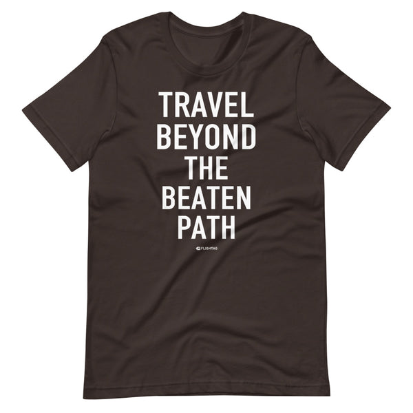 Travel Beyond The Beaten Path T-Shirt brown Printed Hoodies Vacation Sweatshirt One Gift Airportag Iconspeak Travlshop Wanderlust PilotMall JetSeam Aviator Gear Travel Notes Wild Blue MyPilotStore Sportys Spreadshirt aviationshirts theaviationstore flightstore pilotexpressions aviationlifeclothing jetstream bobspilotshop piloteyesstore skygeek sportys aviatorwebsite aircraft mechanicshirts siu aviation pilot aeroplane pilotshop aviationclothing24 flyawayapparel aeromerch Piepieshopping etsy