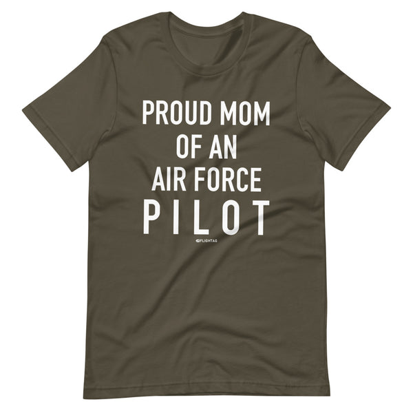 Proud Mom Of An Air Force Pilot - Tee Shirt army