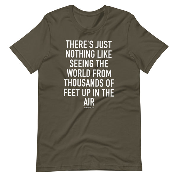 There's Just Nothing T-Shirt army