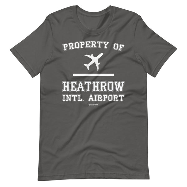 Property Of Heathrow International Airport T-Shirt silver