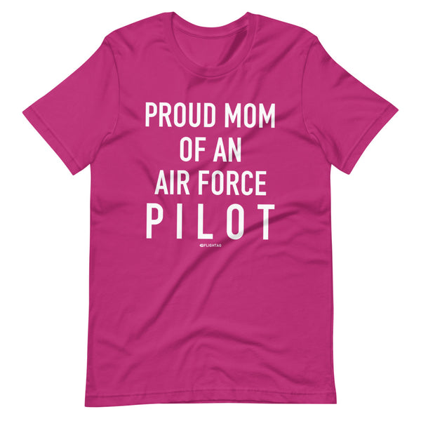 Proud Mom Of An Air Force Pilot - Tee Shirt pink