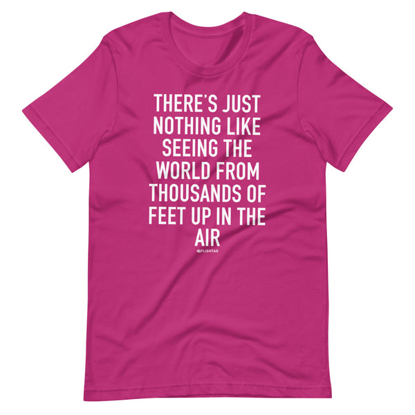 There's Just Nothing T-Shirt berry pink