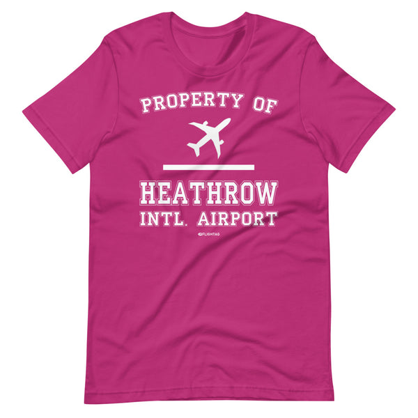 Property Of Heathrow International Airport T-Shirt pink berry