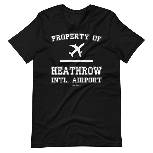 Property Of Heathrow International Airport T-Shirt black