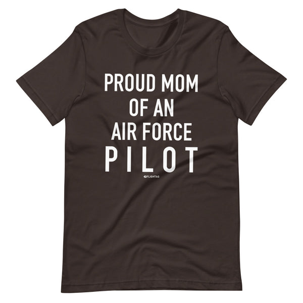 Proud Mom Of An Air Force Pilot - Tee Shirt brown
