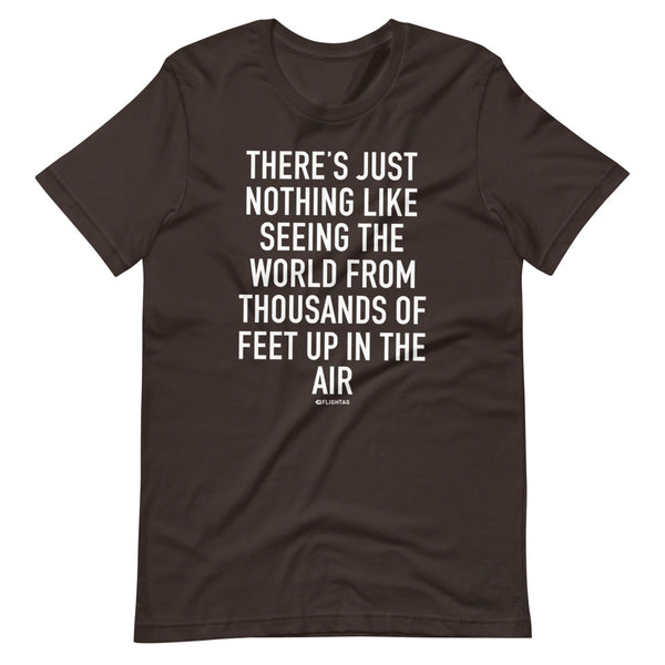 There's Just Nothing T-Shirt brown